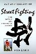 Zen and the Art of Street Fighting: True Battles of a Modern- Day Warrior