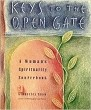 Keys to the Open Gate: A Woman's Spirituality Sourcebook