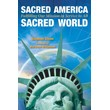 Sacred America, Sacred World: Fulfilling Our Mission in Service to All [Paperback]