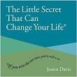 The Little Secret That Can Change Your Life* (RWW)