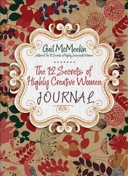 12 Secrets of Highly Creative Women Journal, The [Paperback]