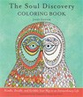 Soul Discovery Coloring Book, The: Noodle, Doodle, and Scribble Your Way to an Extraordinary Life [Paperback]