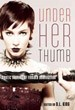 Under Her Thumb: Erotic Stories of Female Domination [Paperback]