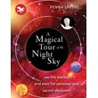 A Magical Tour of the Night Sky: Use the Planets and Stars for Personal and Sacred Discovery [Paperback] [DMGD]