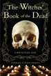 Witches' Book of the Dead, The [Paperback]