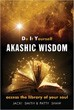 Do It Yourself Akashic Wisdom: Access the Library of Your Soul [Paperback] (DMGD)
