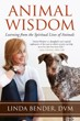 Animal Wisdom: Learning from the Spiritual Lives of Animals (Sacred Activism) [Paperback]