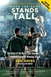 When the Game Stands Tall, Special Movie Edition: The Story of the De La Salle Spartans and Football's Longest Winning Streak [Paperback]