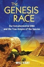 Genesis Race, The: Our Extraterrestrial DNA and the True Origins of the Species