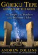Gobekli Tepe: Genesis of the Gods: The Temple of the Watchers and the Discovery of Eden [Paperback] [DMGD]