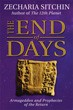 End of Days (Book VII), The: Armageddon and Prophecies of the Return (Earth Chronicles)