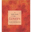 A Little Book for Lovers [Hardcover]
