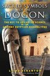 Sacred Symbols of the Dogon: The Key to Advanced Science in the Ancient Egyptian Hieroglyphs [Paperback]