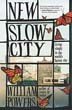 New Slow City: Living Simply in the World's Fastest City [Paperback]