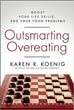 Outsmarting Overeating: Boost Your Life Skills, End Your Food Problems [Paperback]