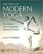 Path of Modern Yoga, The: The History of an Embodied Spiritual Practice [Hardcover]