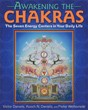 Awakening the Chakras: The Seven Energy Centers in Your Daily Life [Paperback]