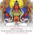 Shakti Coloring Book, The: Goddesses, Mandalas, and the Power of Sacred Geometry