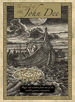 Oracle of Dr. John Dee, The: Magic and Wisdom from One of the World's Greatest Visionaries (Book & Cards)