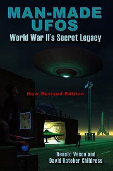 Man-Made UFOs: WWII's Secret Legacy