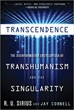 Transcendence: The Disinformation Encyclopedia of Transhumanism and the Singularity [Paperback] [DMGD]