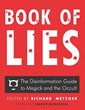 Book of Lies: The Disinformation Guide to Magick and the Occult [Paperback] [DMGD]