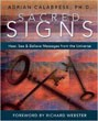 Sacred Signs: Hear, See & Believe Messages from the Universe [Paperback]