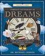 Llewellyn's Complete Dictionary of Dreams: Over 1,000 Dream Symbols and Their Universal Meanings (Llewellyn's Complete Book Series) [Paperback]