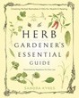 Herb Gardener's Essential Guide: Creating Herbal Remedies and Oils for Health & Healing [Paperback]