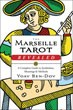 Marseille Tarot Revealed, The: A Complete Guide to Symbolism, Meanings & Methods [Paperback]
