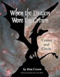 When the Dragon Wore the Crown: Putting Starlight Back into Myth [Paperback] [DMGD]