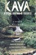 Kava: Medicine Hunting in Paradise: The Pursuit of a Natural Alternative to Anti-Anxiety Drugs and Sleeping Pills [Paperback]