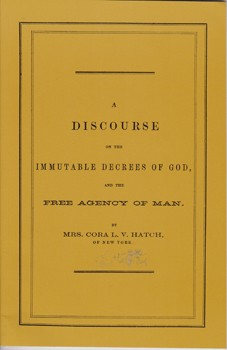A Discourse on the Immutable Decrees of God and the Free Agency of Man [Perfect Paperback]