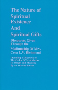 Nature of Spiritual Existence and Spiritual Gifts, The [Paperback]