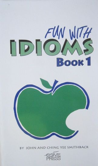 Fun With Idioms Book 1