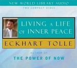 Living a Life of Inner Peace (2 Unabridged Audio CD's)