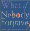 What if Nobody Forgave? - Second Edition (RWW)