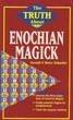 Truth About Enochian Magick, The (The Truth About Series)