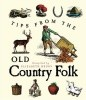 Tips from the Old Country Folk (RWW)