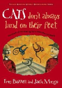 Cats Don't Always Land on Their Feet: Hundreds of Fascinating Facts from the cat World