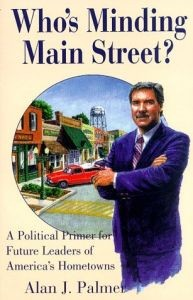 Who's Minding Main Street?: A Political Primer for Future Leaders of America's Hometowns