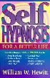 Self-Hypnosis for a Better Life