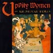 Uppity Women of Medieval Times (DMGD)