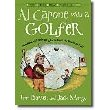 Al Capone Was a Golfer: Hundreds of Fascinating Facts from the World of Golf