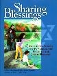 Sharing Blessings: Children's Stories For Exploring The Spirit of Jewish Holidays