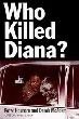 Who Killed Diana?