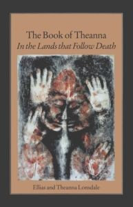 Book of Theanna, The: In the Lands That Follow Death (Paperback)