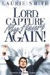 Lord, Capture My Heart Again! (Paperback)
