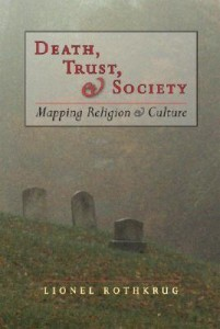 Death, Trust and Society: Mapping Religion and Culture