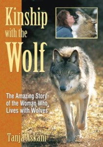 Kinship with the Wolf: The Amazing Story of the Woman Who Lives with Wolves (DMGD
